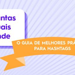 As hashtags são muito importantes para aumentar o alcance das publicações nas redes sociais. Saiba usá-las estrategicamente com essas dicas!